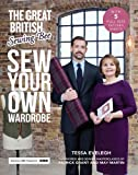 Great British Sewing Bee: Sew Your Own Wardrobe