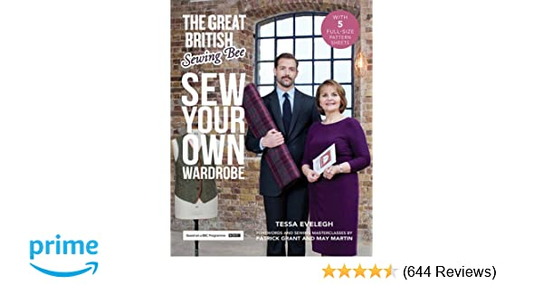 The Great British Sewing Bee: Sew Your Own Wardrobe: Amazon.co.uk ...