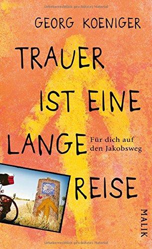 Buchseite und Rezensionen zu 'Trauer ist eine lange Reise' von Georg Koeniger