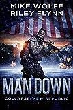 Man Down (Collapse: New Republic Book 2)