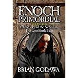 Enoch Primordial (Chronicles of the Nephilim Book 2) (English Edition)