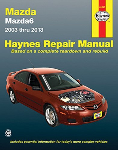 Mazda6 2003 thru 2013 (Haynes Repair Manual) by Editors of Haynes Manuals (2015-09-01)