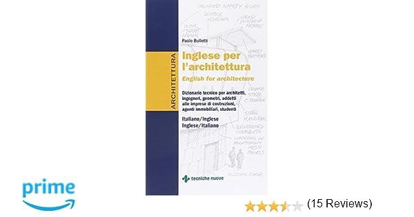 Ufficio Acquisti In Inglese : Amazon.it: inglese per larchitettura paolo bulletti libri