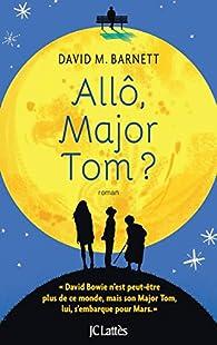 Allô, Major Tom ? : roman