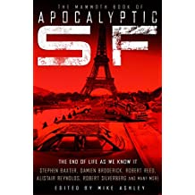 The Mammoth Book of Apocalyptic SF (Mammoth Books 161)