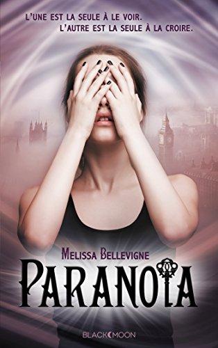 Paranoïa, Tome 1 :