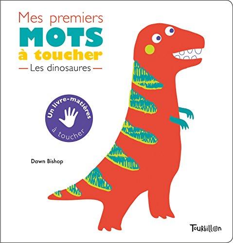 Mes premiers mots à toucher : les dinosaures