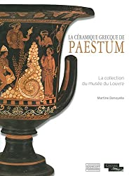 La céramique grecque de Paestum : La collection du musée du Louvre