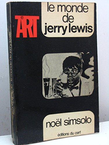 MONDE DE JERRY LEWIS par Noël Simsolo