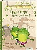 Der Froschkönig – was wirklich geschah: Hipp und Hopp retten Papa Grünsprung