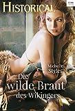 Die wilde Braut des Wikingers (Historical 333)