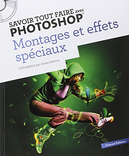 savoir-tout-faire-avec-photoshop-montages-et-effets-speciaux-volume-2