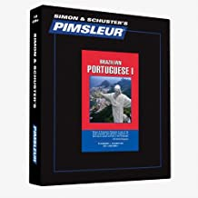 Pimsleur Portuguese (Brazilian) Level 1 CD: Learn to Speak and Understand Brazilian Portuguese with Pimsleur Language Programs (Comprehensive)