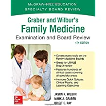 Graber and Wilbur's Family Medicine Examination and Board Review (Family Practice Examination and Board Review)