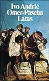 Omer-Pascha Latas: Der Marschall des Sultans (suhrkamp taschenbuch) - Ivo Andric