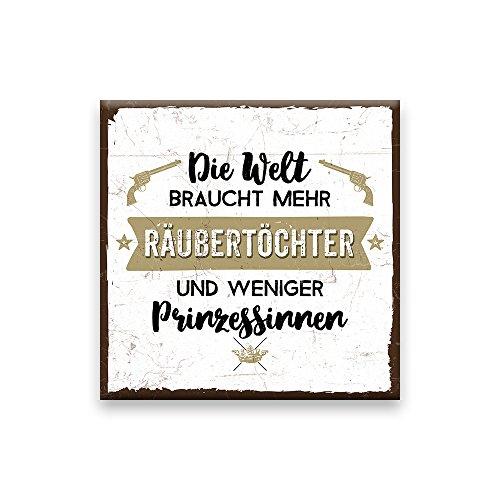 Holzschild mit Spruch – DIE WELT BRAUCHT MEHR RÄUBERTÖCHTER – shabby chic retro vintage nostalgie deko Typografie-Grafik-Bild bunt im used-look aus MDF-Holz, Schild, Wandschild, Türschild,