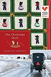 The Christmas Quilt: Quilts of Love Series by Chapman, Vannetta (2013) Paperback