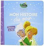 Telecharger Livres FEE CLOCHETTE Mon Histoire du Soir Clochette et le secret des fees L histoire du film (PDF,EPUB,MOBI) gratuits en Francaise