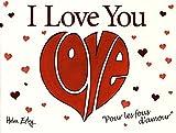 i love you pour les fous d amour