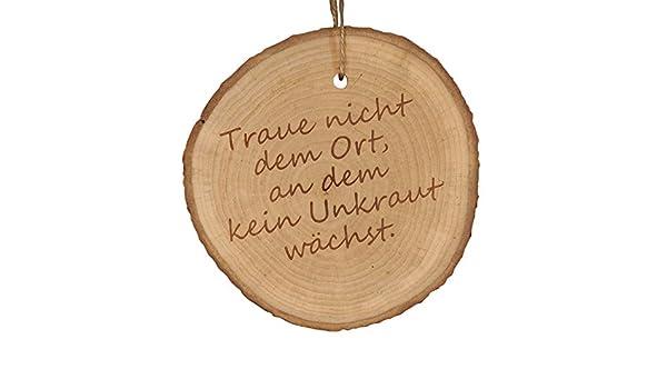 """Baumscheibe /""""Traue nicht dem Ort an dem kein Unkraut wächst/"""" Geschenkidee"""