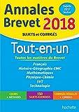 Annales Brevet 2018 - Le Tout-en-un 3ème (Annales du Brevet)