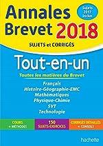 Annales Brevet 2018 - Le Tout-en-un 3ème de Brigitte Réauté