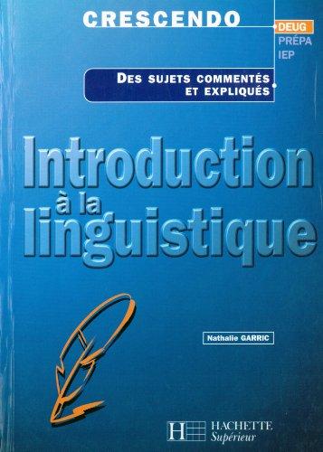 Introduction à la linguistique (Les Fondamentaux Lettres-Sciences Humaines)