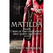 Matilda by Tracy Borman (2012-11-05)