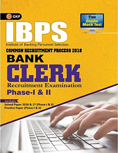 IBPS Bank Clerk Phase I & II 2018 - Guide