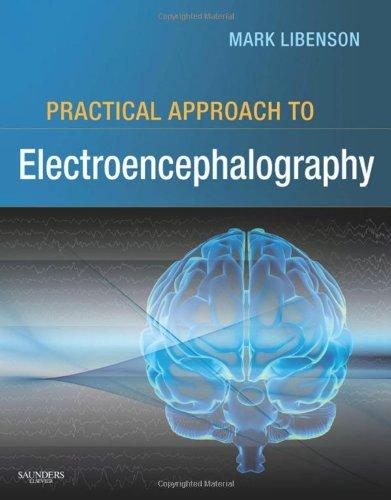Practical Approach to Electroencephalography, 1e