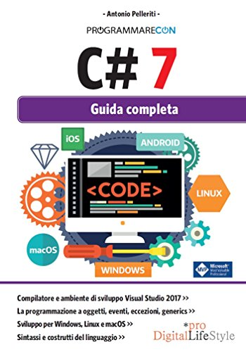 Programmare con C# 7. Guida completa