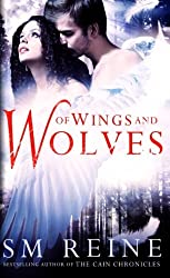 Of Wings and Wolves (The Shattering Heaven Series) by S M Reine (2013-02-19)