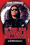 So wird man Rockstar und Millionär: Mein Erfolgsrezept