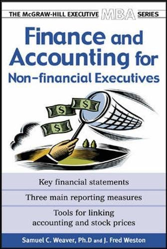 Finance & Accounting for Non-Financial Managers (Executive MBA Series)
