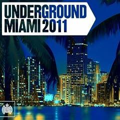 Underground Miami 2011