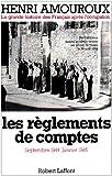 Telecharger Livres Les reglements de comptes Septembre 1944 Janvier 1945 La grande histoire des Francais sous l Occupation Tome 9 (PDF,EPUB,MOBI) gratuits en Francaise