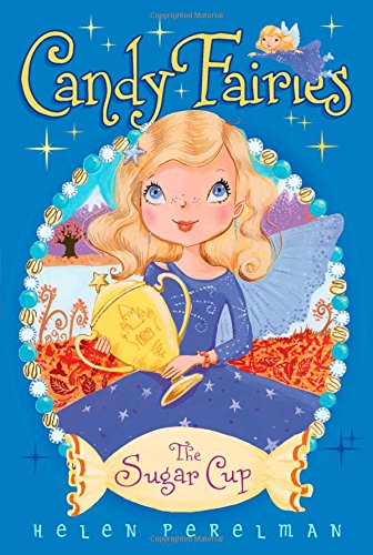 The Sugar Cup (Candy Fairies (Paperback))