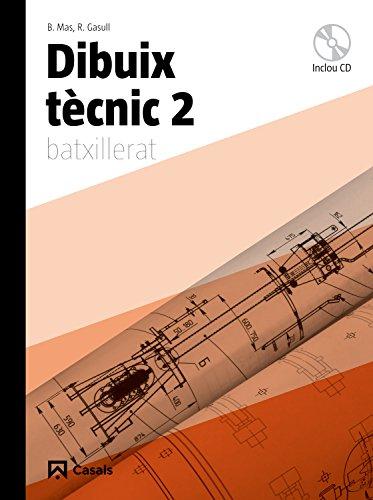 Dibuix tècnic 2 Batxillerat (2009) - 9788421840344