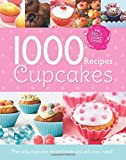 1000 Recipes - Cupcake Heaven - Large Format Hardback Book. Photo's and step by step instructions (Igloo Books Ltd)