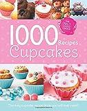 Cupcakes 1000 Recipes Collection (1000 Recipe Collection)
