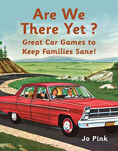 Are We There Yet?: Favourite Car Games To Keep Families Sane!