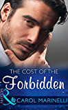 The Cost Of The Forbidden (Mills & Boon Modern) (Irresistible Russian Tycoons, Book 2)
