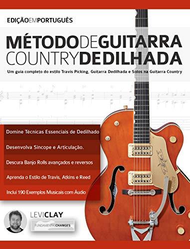 Método de Guitarra Country Dedilhada: Um guia completo do estilo ...