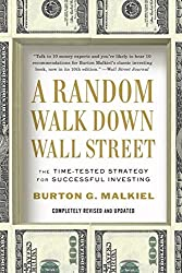 A Random Walk Down Wall Street: The Time-Tested Strategy for Successful Investing (Tenth Edition) by Burton G. Malkiel (2012-01-02)