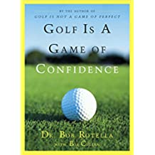Golf Is a Game of Confidence (English Edition)