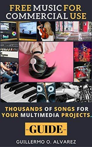 free-music-for-commercial-use-guide-thousands-of-songs-for-multimedia-projects-free-digital-resource