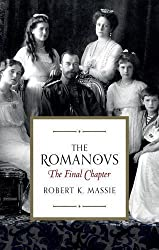 The Romanovs: The Final Chapter by Robert K. Massie (2016-07-14)