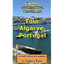 Tour Algarve, Portugal: Algarve Travel Book (Cain's Interactive Traveller 2) (English Edition)