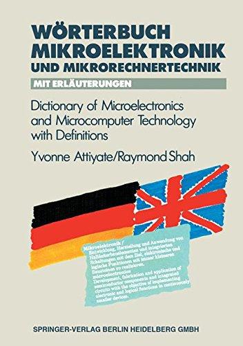 Wörterbuch der Mikroelektronik und Mikrorechnertechnik mit Erläuterungen / Dictionary of Microelectronics and Microcomputer Technology with Definitions (VDI-Buch)
