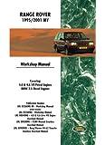 Range Rover 1995/2001 My Workshop Manual: Covering: 4.0 & 4.6 V8 Petrol Engines Bmw 2.5 Diesel Engines